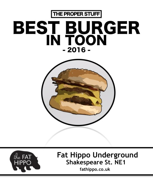 The Proper Stuff Best Burger in Toon 2016 is Fat Hippo Underground